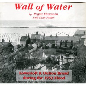 Wall of Water: Oulton Broad and the Great Flood of 1953